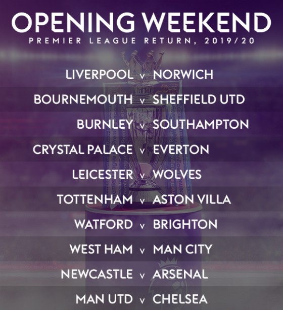 Opening Weekend Prem 19-20